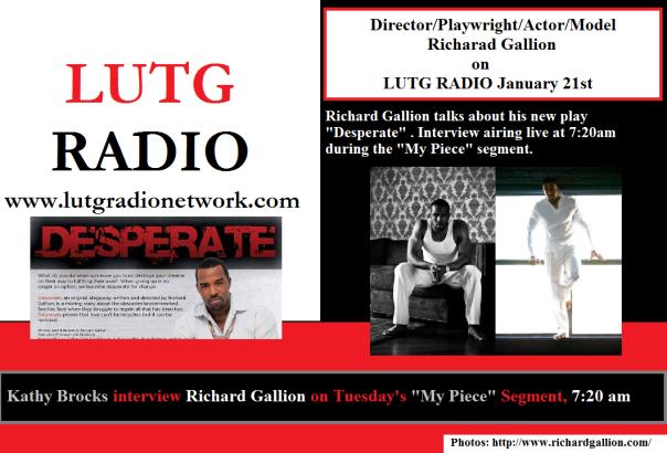 LUTG RADIO's Kathy Brocks interview Director/Playwright Richard Gallion
