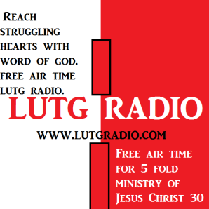 Worship with us on LUTG RADIO.COM